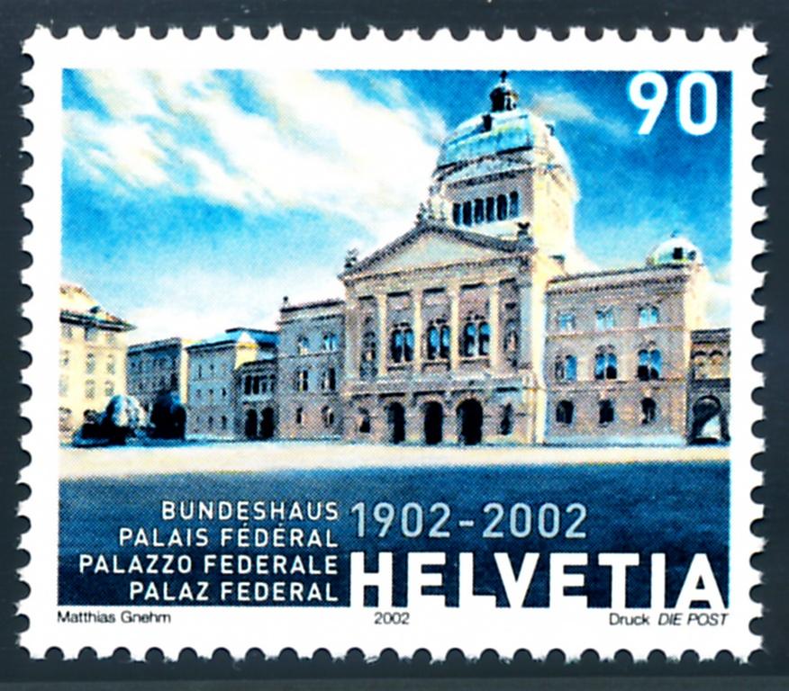 Philatelie 2002: 100 Jahre Bundeshaus Bern